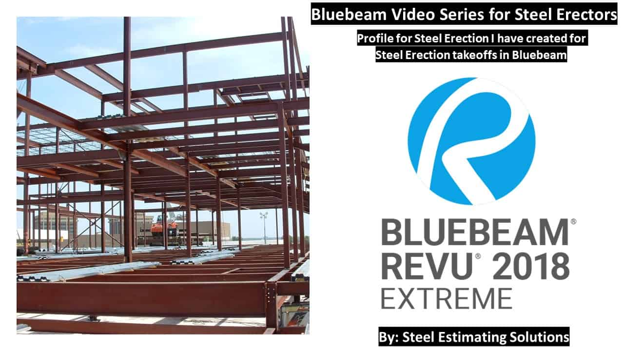 Bluebeam Profile for Steel Erection